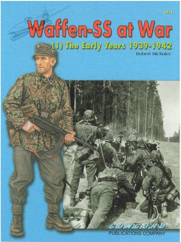 Waffen SS at War: (1) The early Years