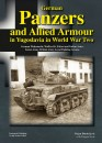 German Panzers and Allied Armour in Yugoslavia WWII