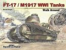 FT-17/M1917 WWI Tanks Walk Around